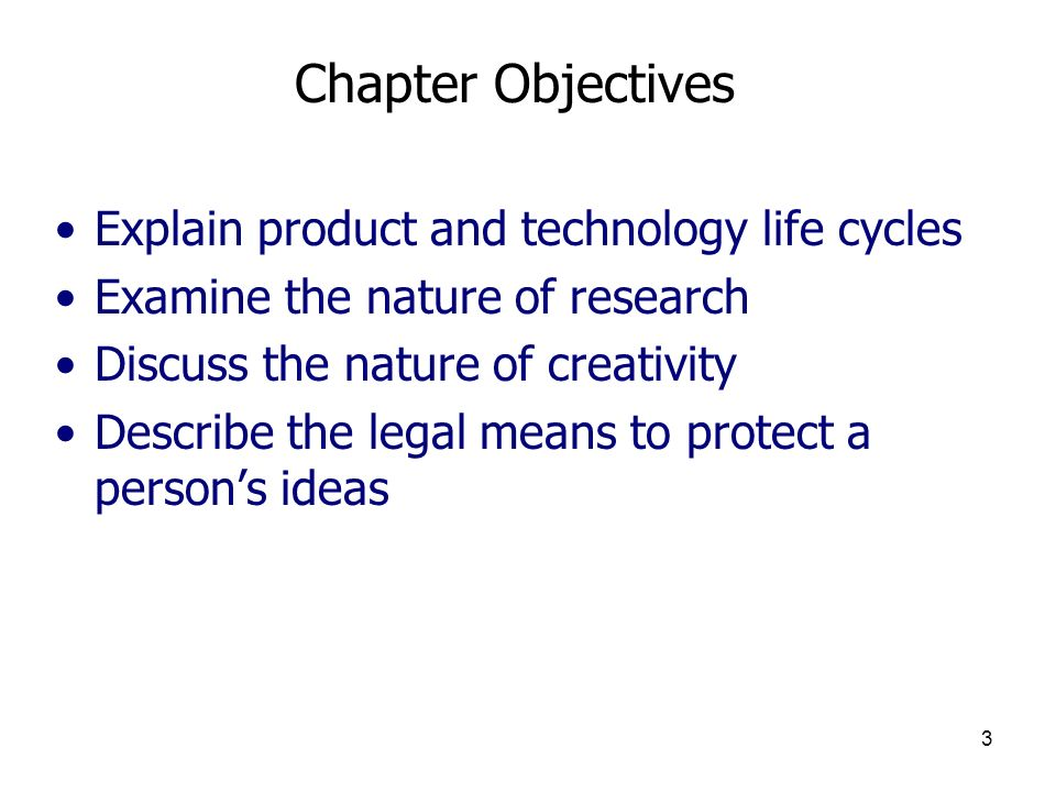 Chapter Objectives Explain product and technology life cycles