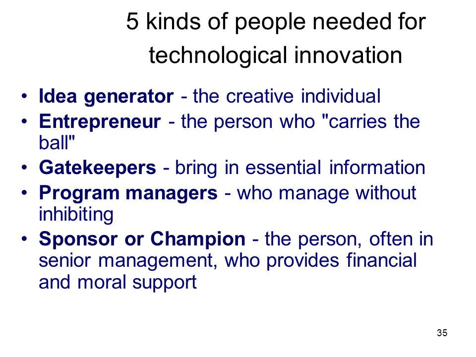 5 kinds of people needed for technological innovation