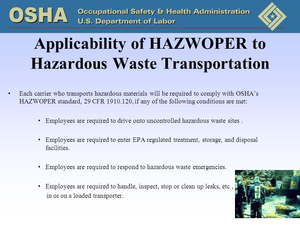 Applicability of HAZWOPER to Hazardous Waste Transportation
