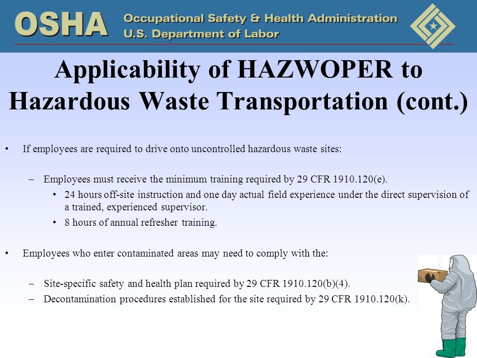 Applicability of HAZWOPER to Hazardous Waste Transportation (cont.)