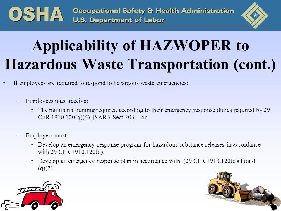 Applicability of HAZWOPER to Hazardous Waste Transportation (cont.)