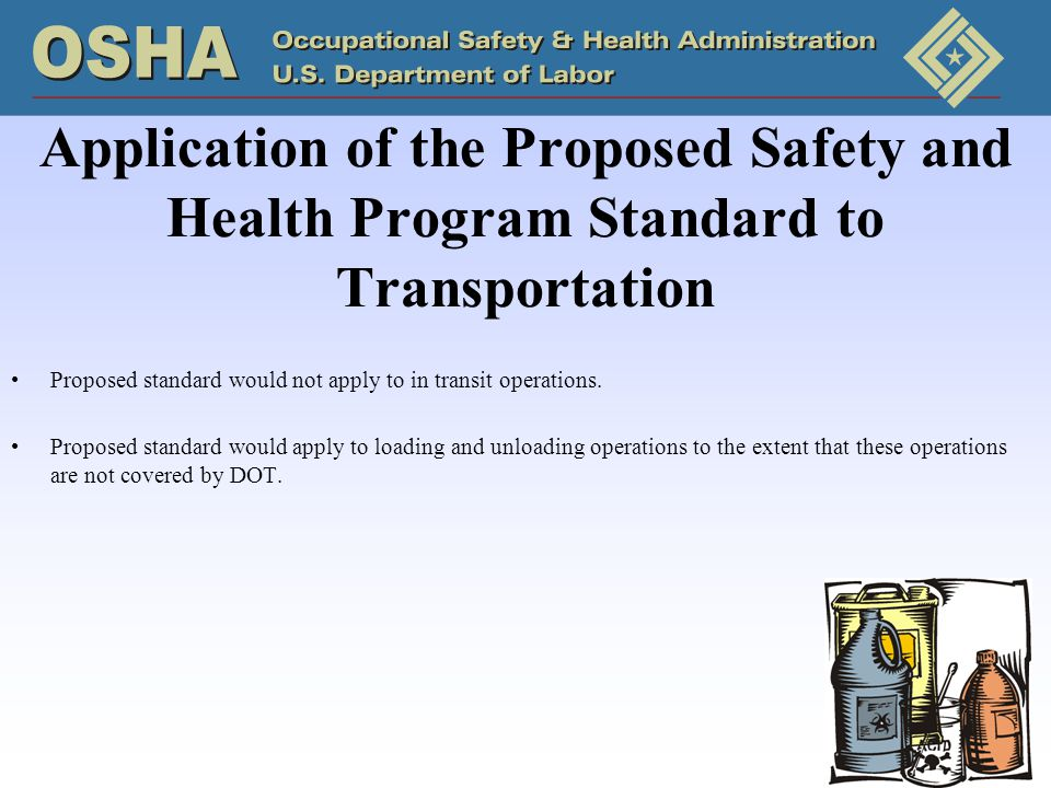 Application of the Proposed Safety and Health Program Standard to Transportation