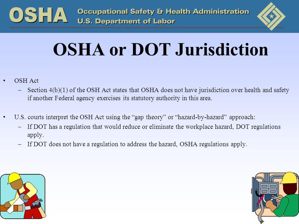OSHA or DOT Jurisdiction