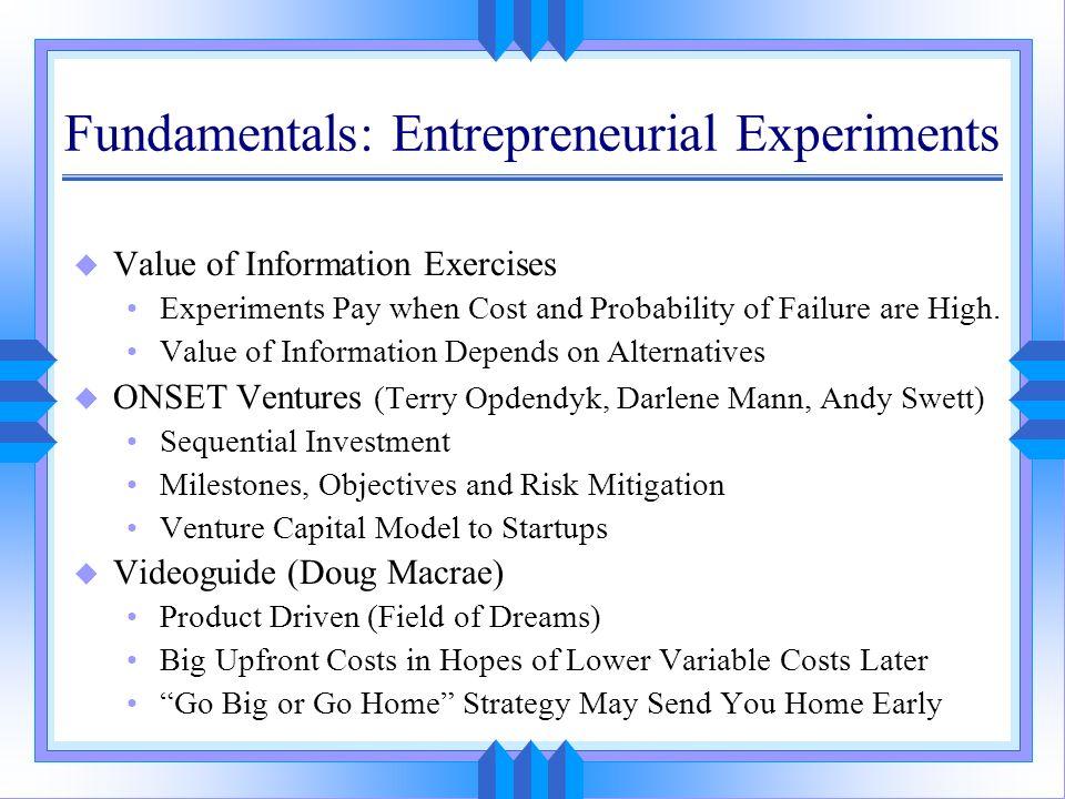 Fundamentals: Entrepreneurial Experiments