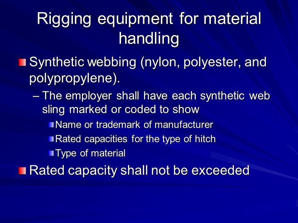 Rigging equipment for material handling