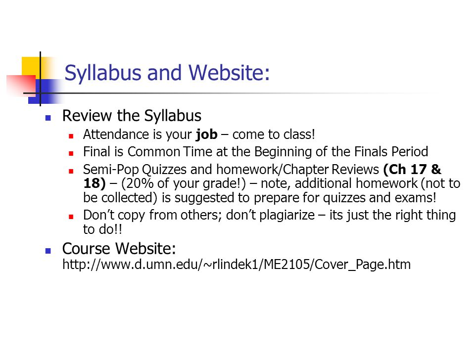Syllabus and Website: Review the Syllabus
