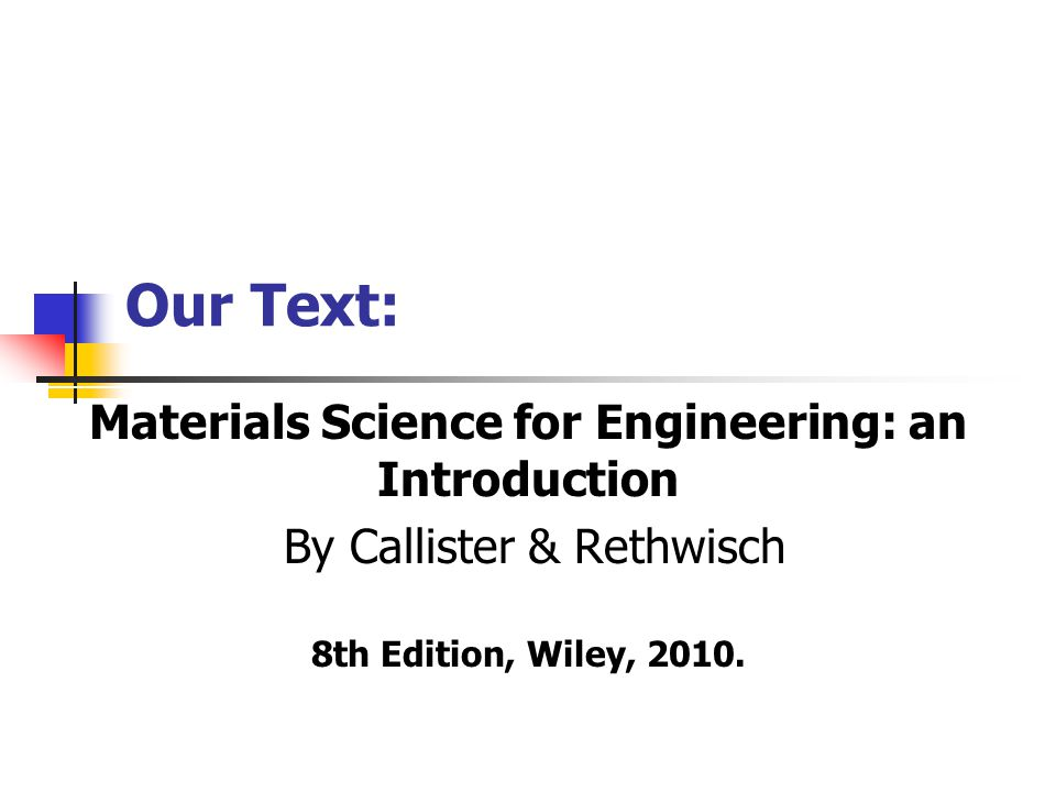 Materials Science for Engineering: an Introduction