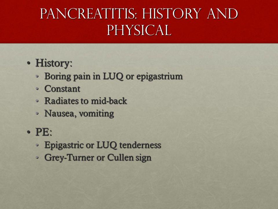 Pancreatitis: History and Physical
