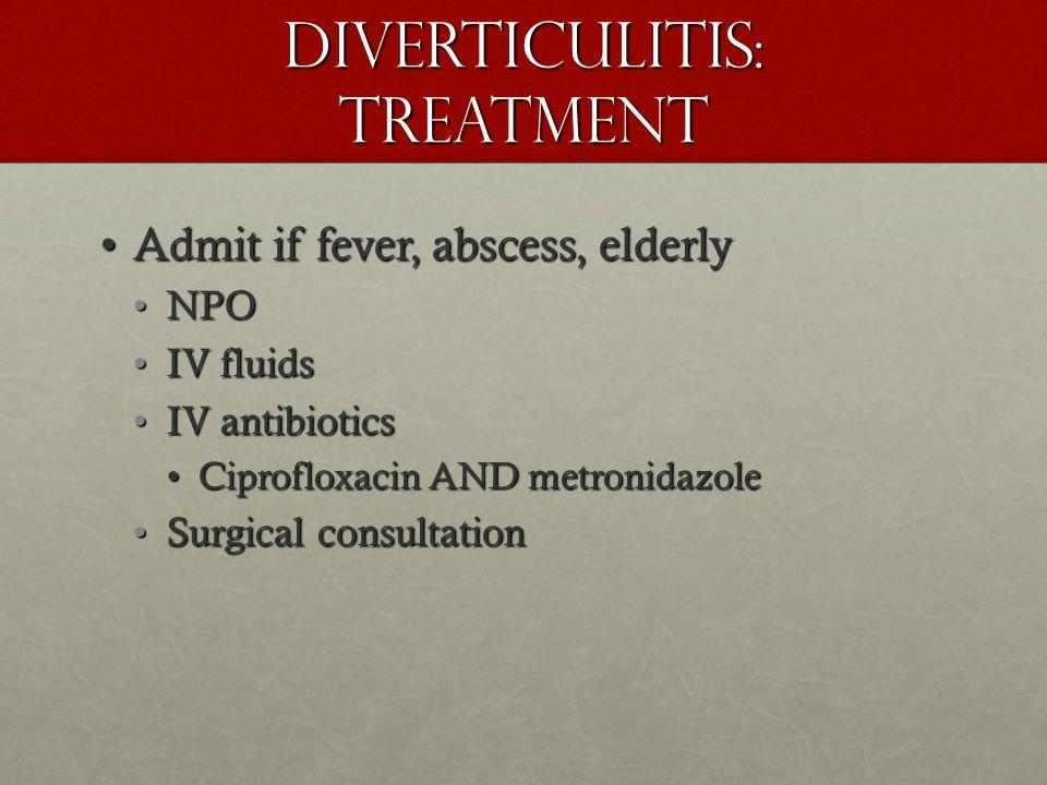 Diverticulitis: Treatment