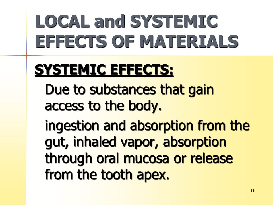 LOCAL and SYSTEMIC EFFECTS OF MATERIALS