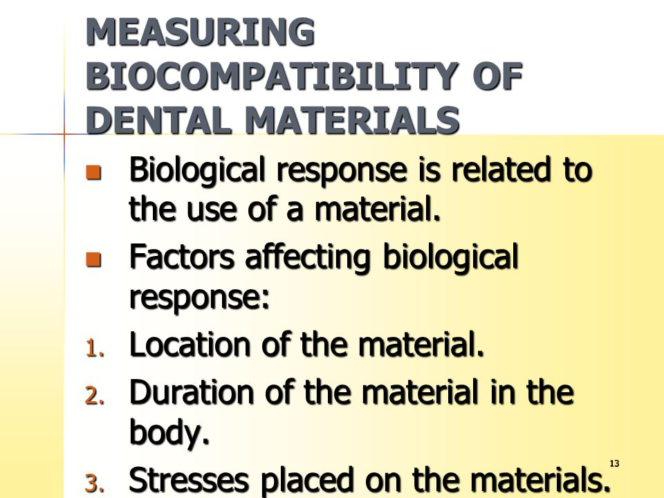 MEASURING BIOCOMPATIBILITY OF DENTAL MATERIALS