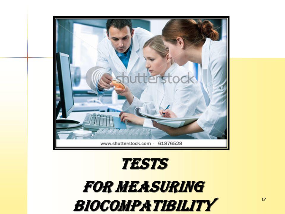 FOR MEASURING BIOCOMPATIBILITY
