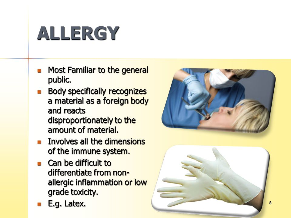 ALLERGY Most Familiar to the general public.