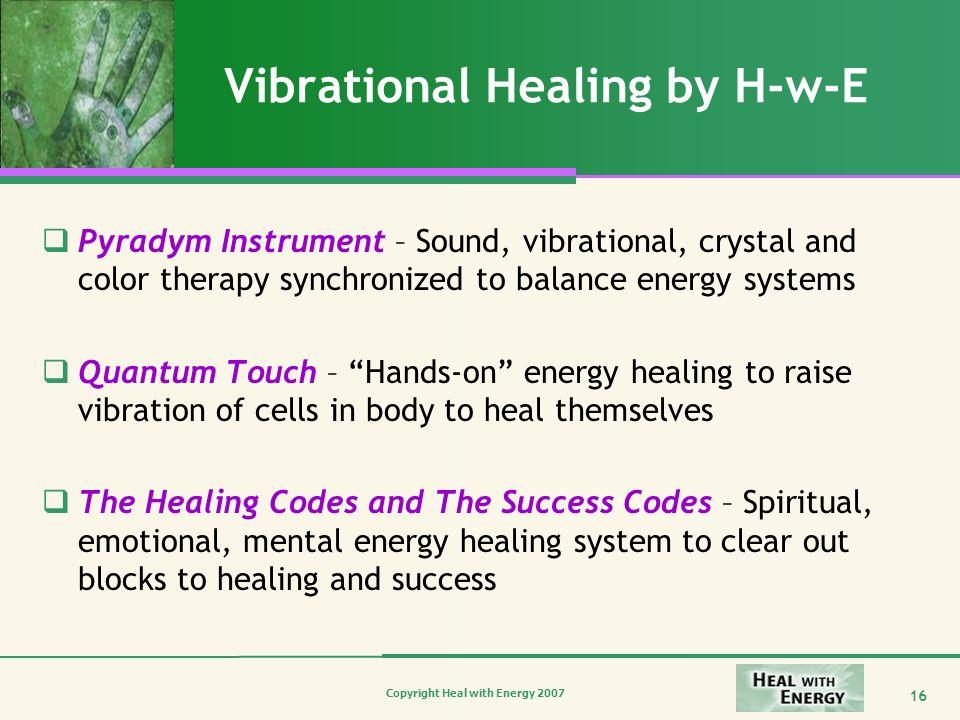 Vibrational Healing by H-w-E