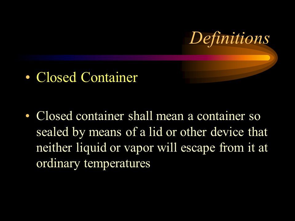 Definitions Closed Container