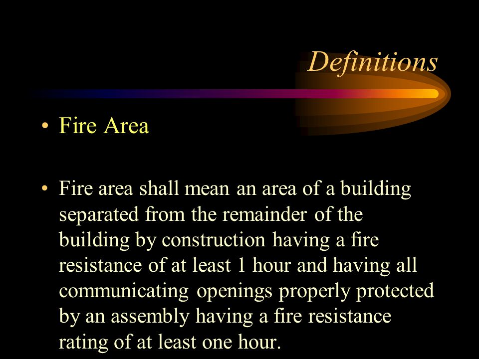 Definitions Fire Area.