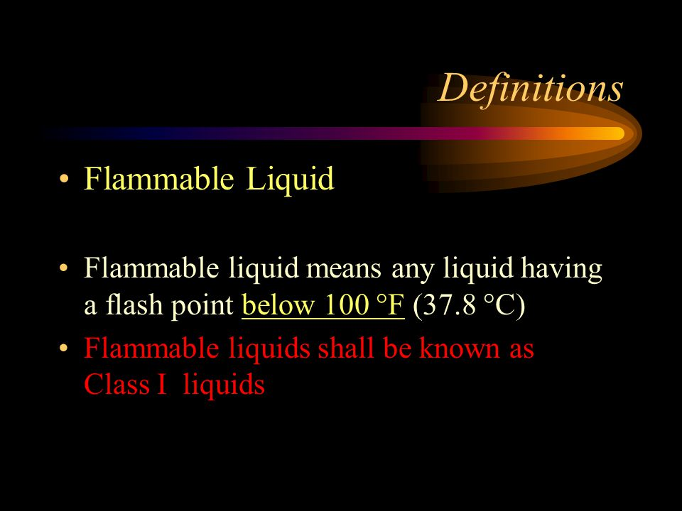 Definitions Flammable Liquid