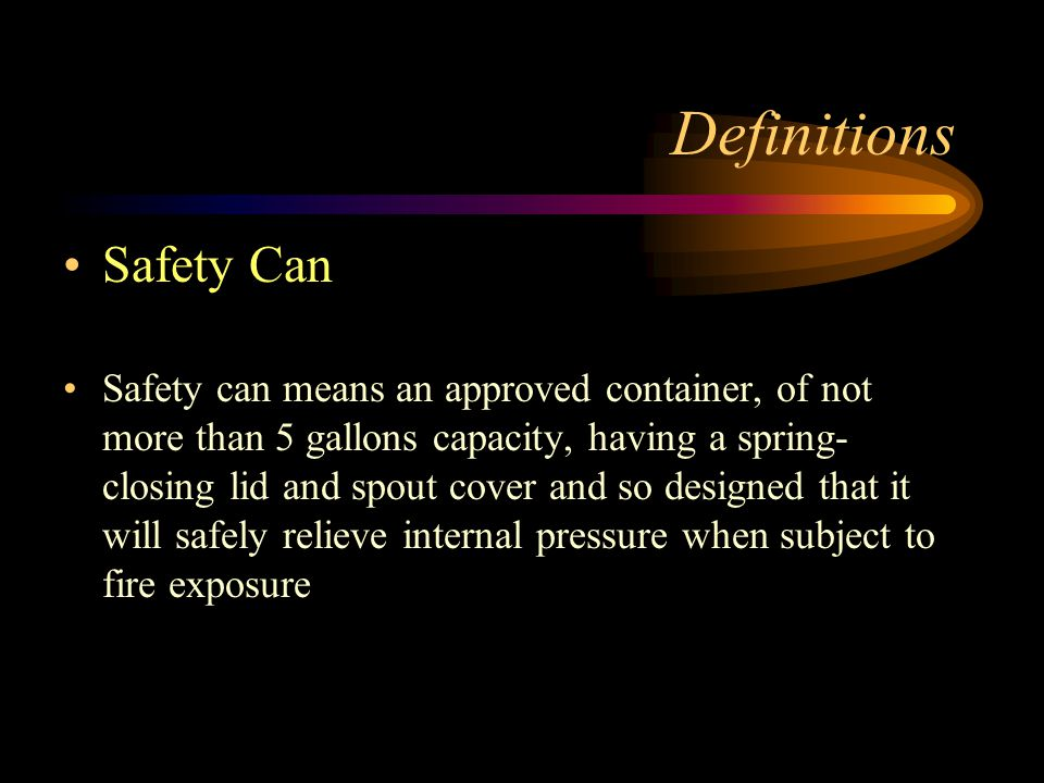 Definitions Safety Can