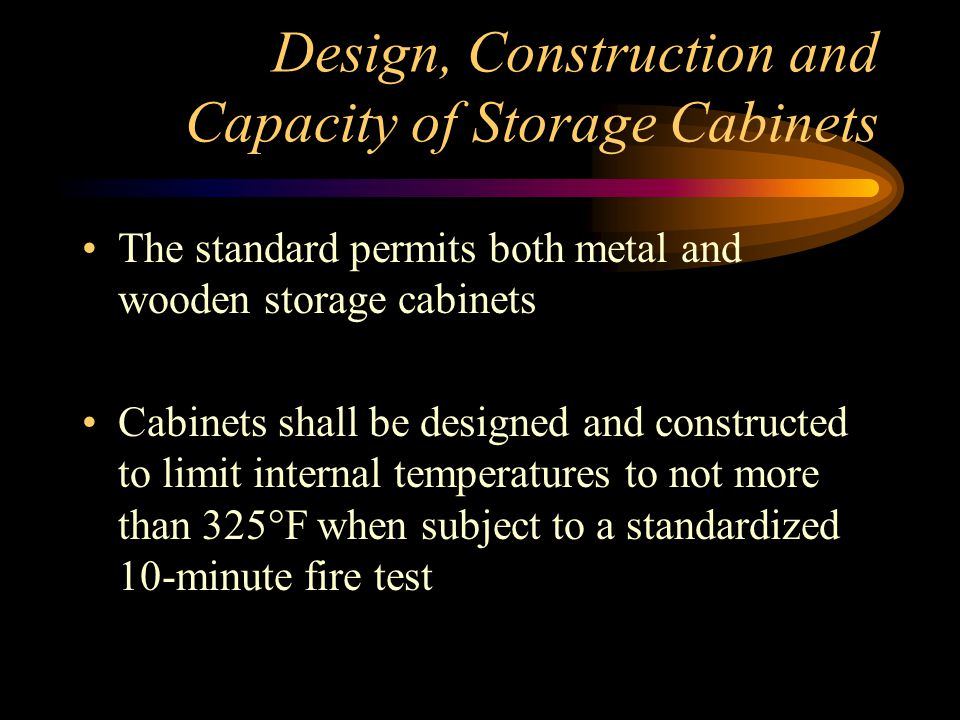 Design, Construction and Capacity of Storage Cabinets