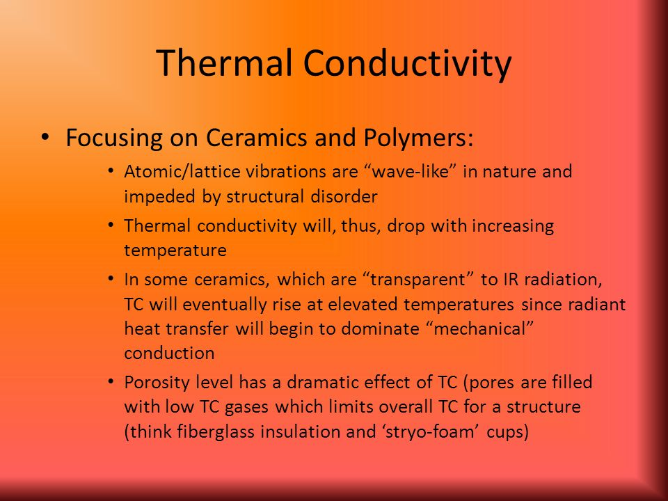 Thermal Conductivity Focusing on Ceramics and Polymers: