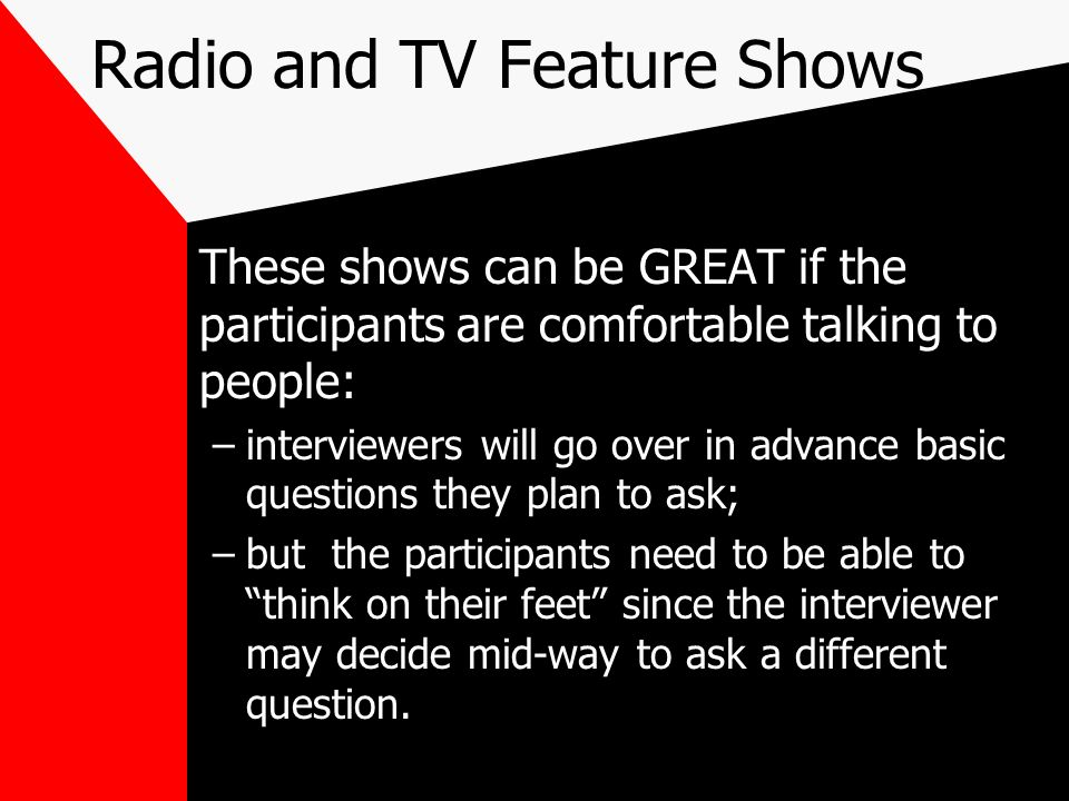 Radio and TV Feature Shows