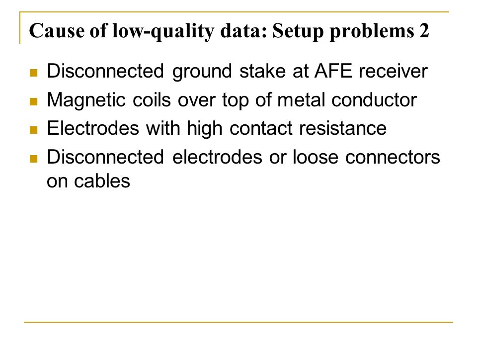 Cause of low-quality data: Setup problems 2