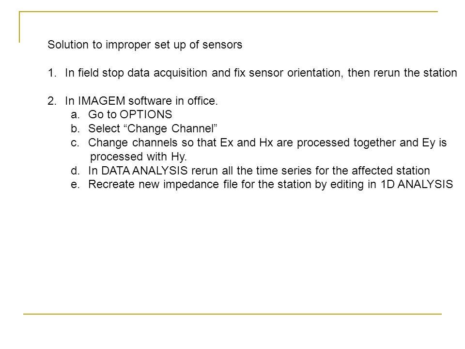 Solution to improper set up of sensors