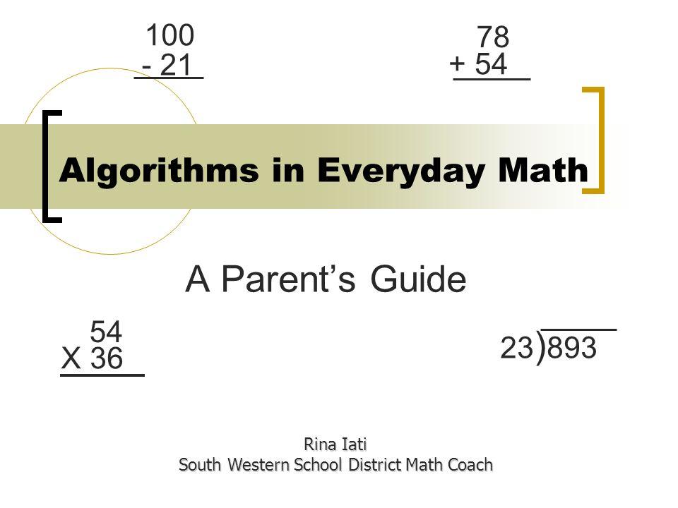 Algorithms in Everyday Math