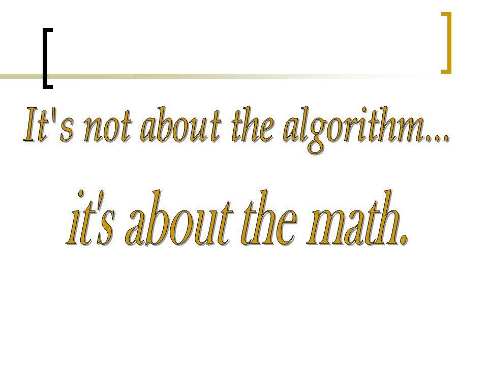 It s not about the algorithm...