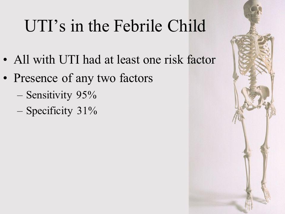 UTI's in the Febrile Child