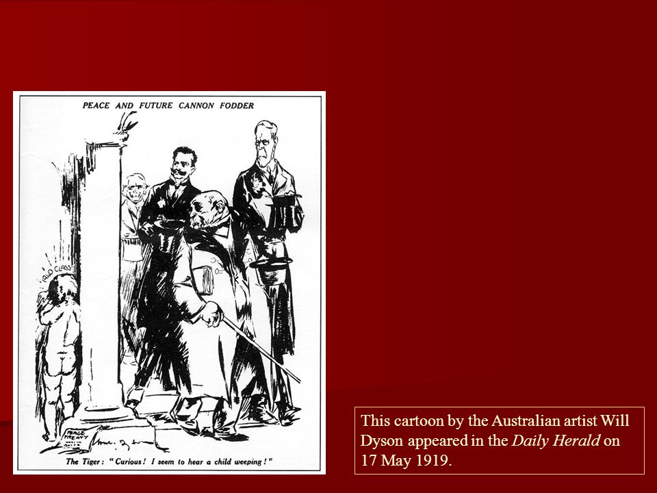 This cartoon by the Australian artist Will Dyson appeared in the Daily Herald on 17 May 1919.