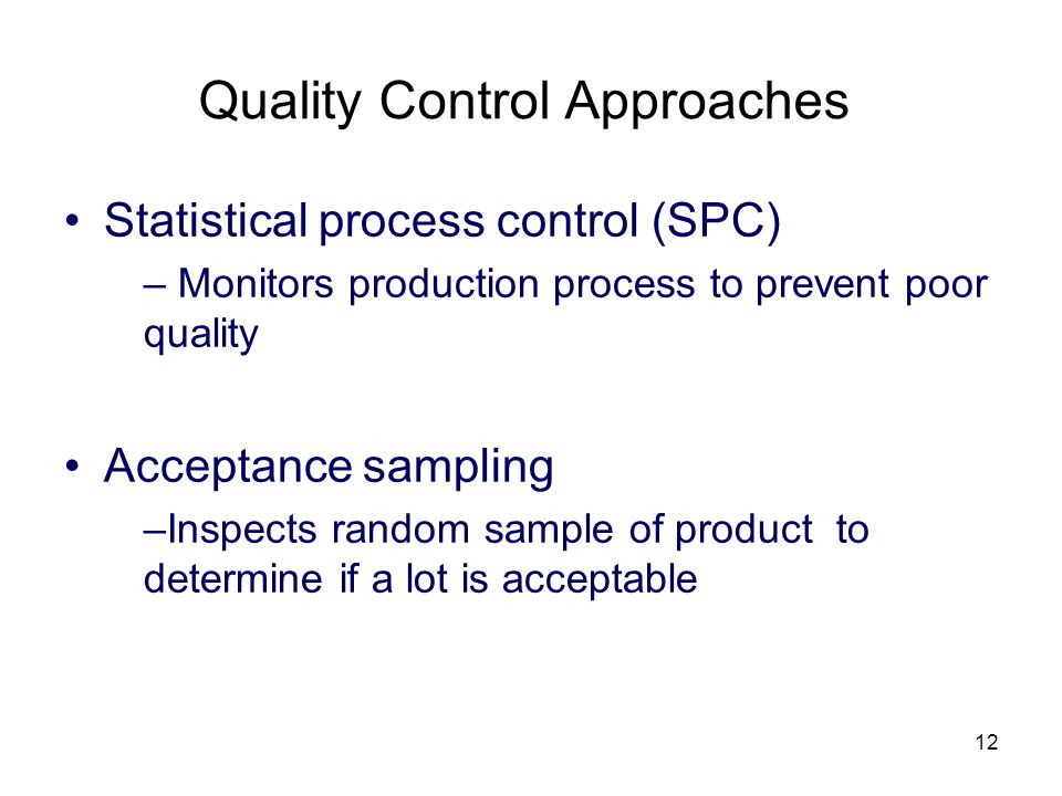 Quality Control Approaches