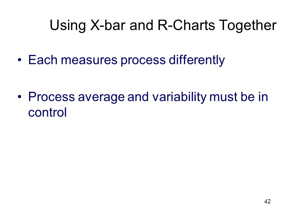 Using X-bar and R-Charts Together