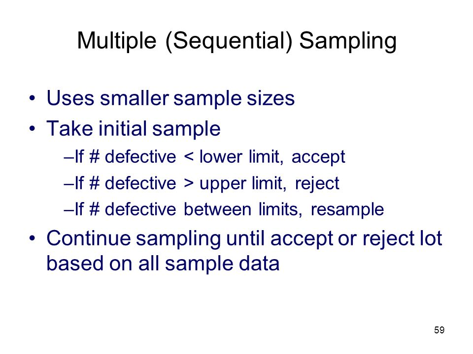 Multiple (Sequential) Sampling