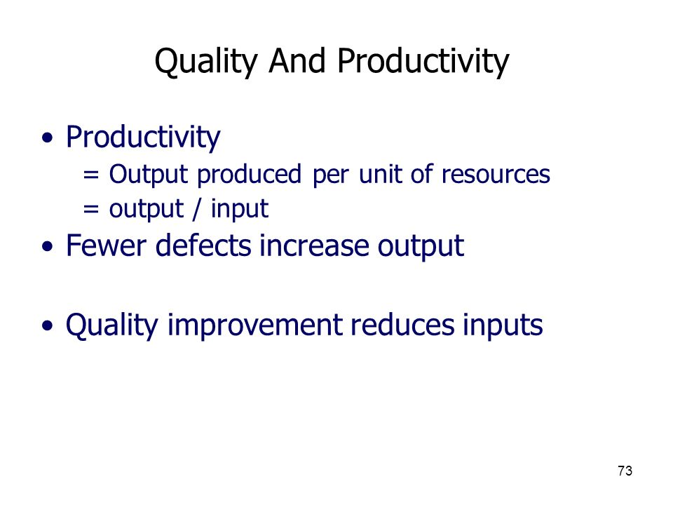 Quality And Productivity