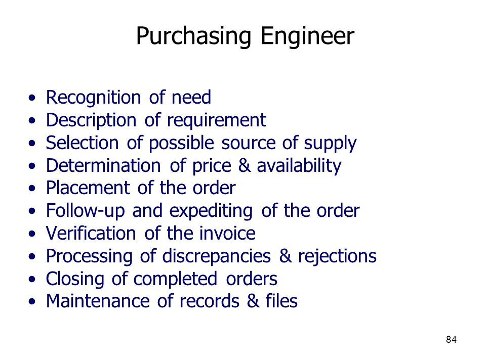 Purchasing Engineer Recognition of need Description of requirement