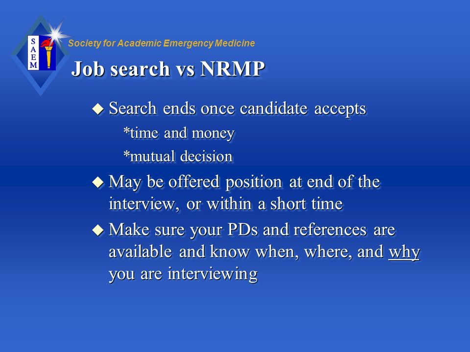 Job search vs NRMP Search ends once candidate accepts