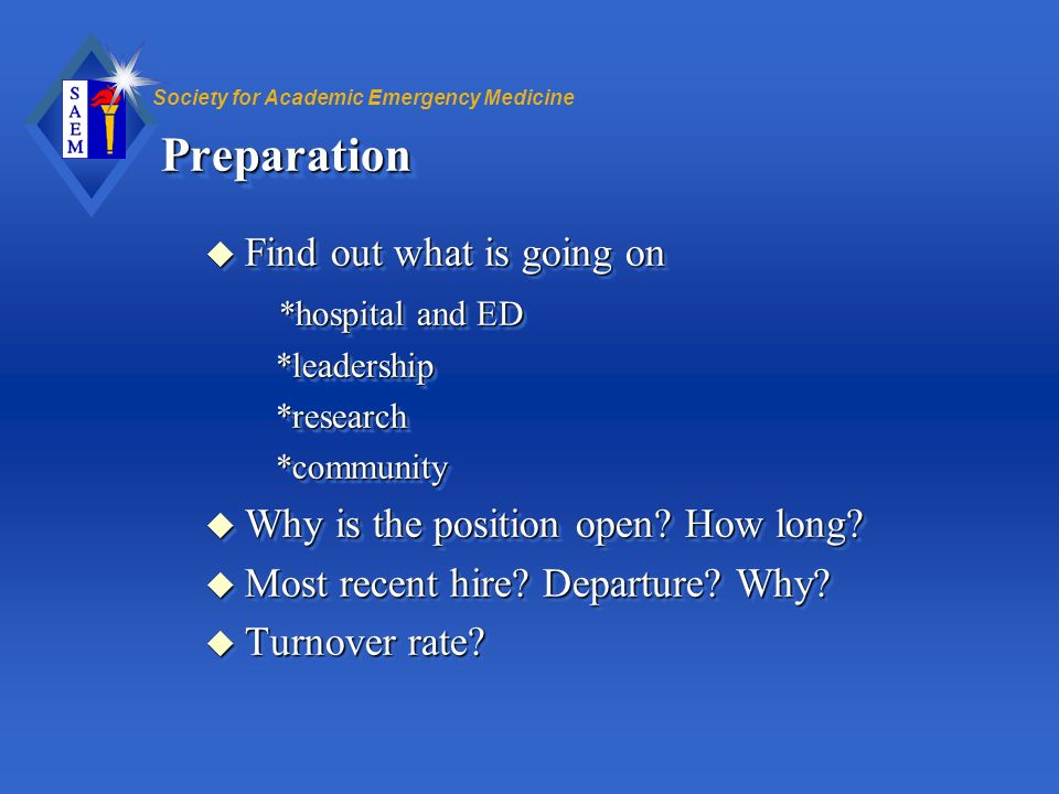 Preparation Find out what is going on *hospital and ED