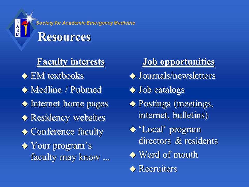 Resources Faculty interests EM textbooks Medline / Pubmed