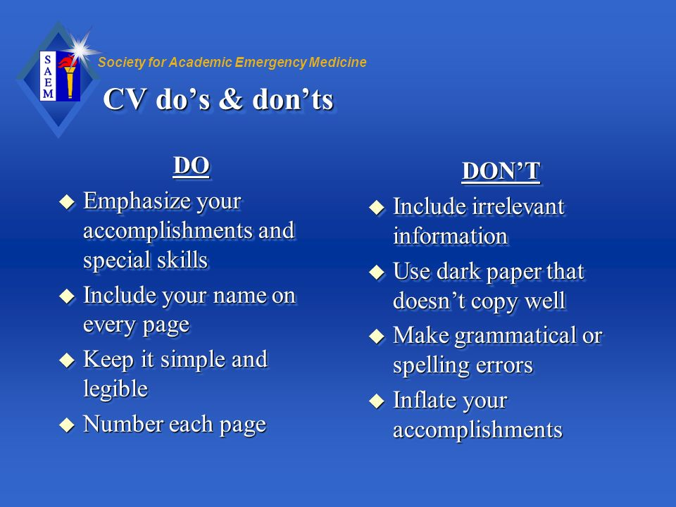 CV do's & don'ts DO DON'T