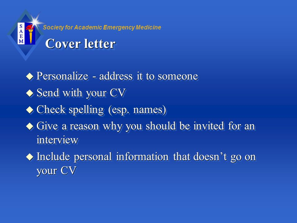 Cover letter Personalize - address it to someone Send with your CV