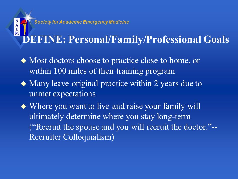 DEFINE: Personal/Family/Professional Goals