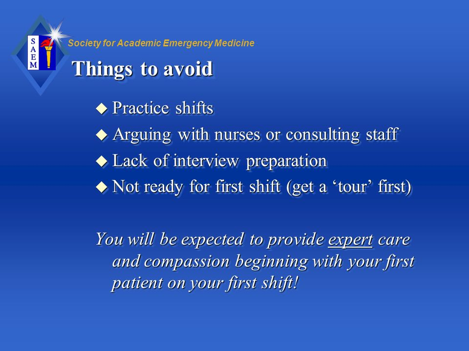 Things to avoid Practice shifts