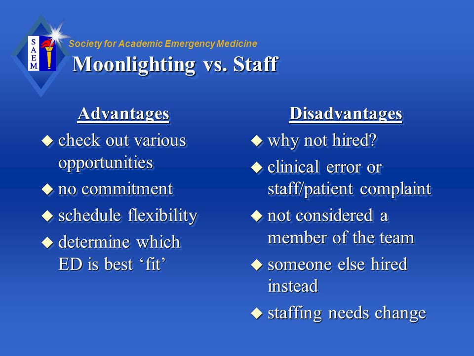 Moonlighting vs. Staff Advantages check out various opportunities