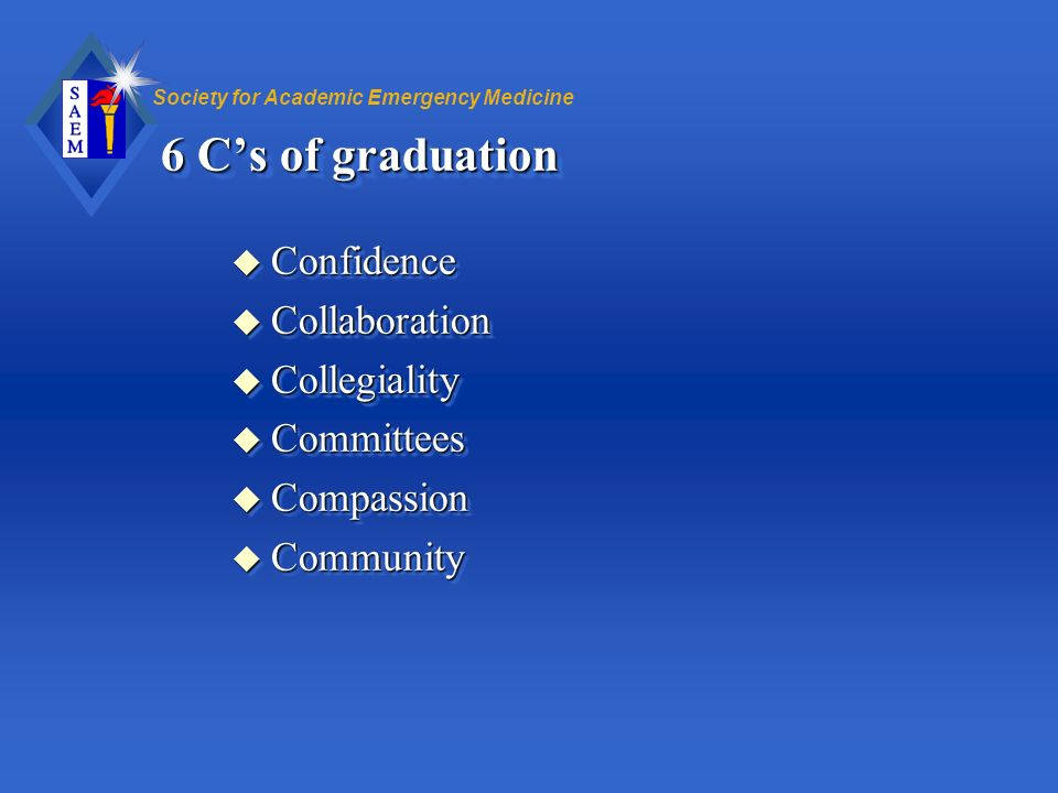 6 C's of graduation Confidence Collaboration Collegiality Committees