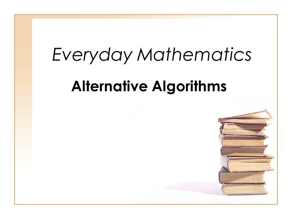 Alternative Algorithms