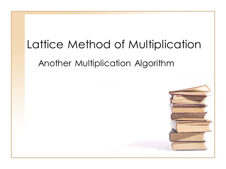 Lattice Method of Multiplication