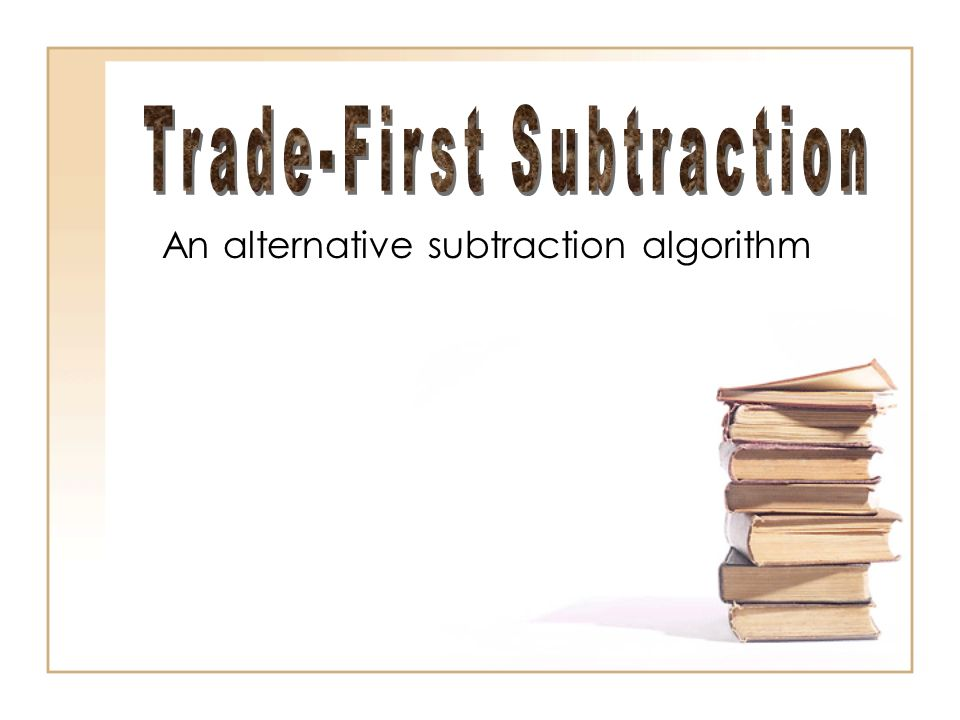 An alternative subtraction algorithm