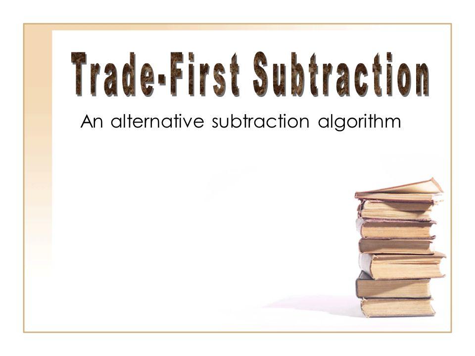 An alternative subtraction algorithm