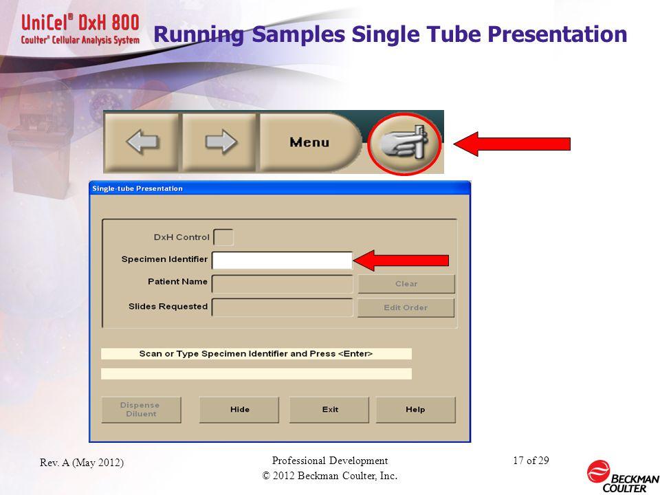 Running Samples Single Tube Presentation